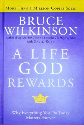 A Life God Rewards (Hardcover)