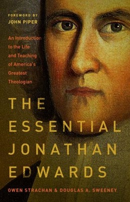 The Essential Jonathan Edwards (Paperback)