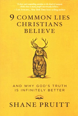 9 Common Lies Christians Believe (Paperback)