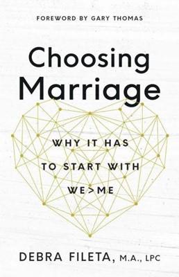 Choosing Marriage (Paperback)