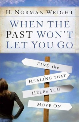When the Past Won't Let You Go (Paperback)