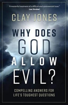 Why Does God Allow Evil? (Paperback)