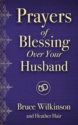 Prayers of Blessings Over Your Husband (Paperback)