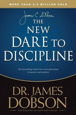 New Dare to Discipline (Paperback)