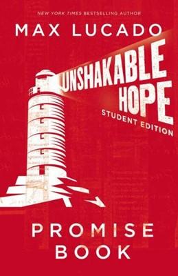 Unshakable Hope Student Ed Promise Book