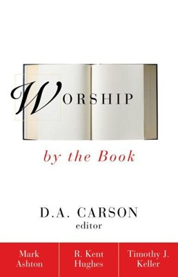 Worship by the Book (Paperback)