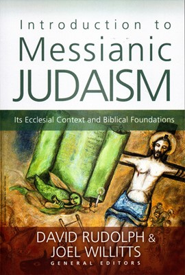 Introduction to Messianic Judaism (Paperback)