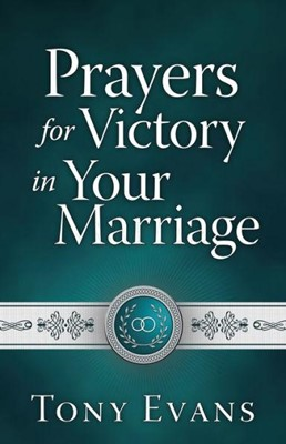 Prayers for Victory in Your Marriage (Paperback)