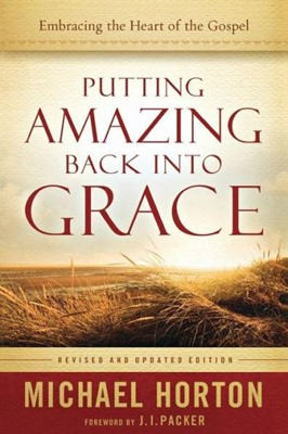 Putting Amazing Back into Grace (Paperback)