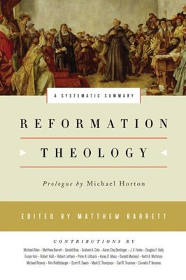 Reformation Theology (Hard Cover)
