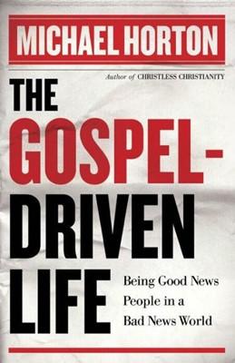 The Gospel-Driven Life (Paperback)