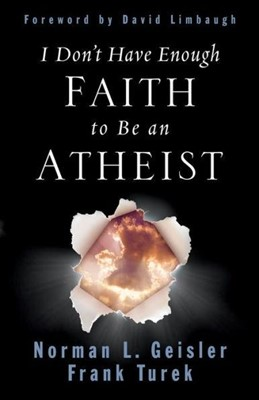 I DONT HAVE ENOUGH FAITH TO BE AN ATHEIST (Paperback)