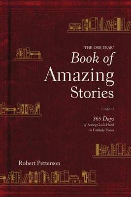 The One Year Book of Amazing Stories (Hard Cover)