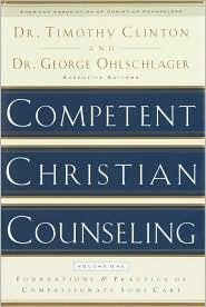 Competent Christian Counseling, Volume One (Hard Cover)