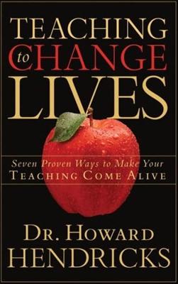Teaching to Change Lives (Paperback)