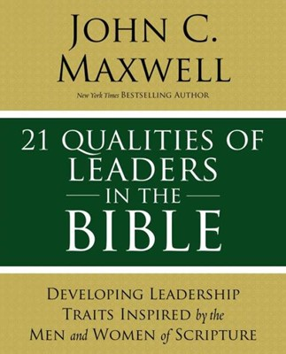 21 Qualities of Leaders in the Bible (Paperback)