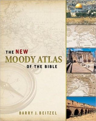 New Moody Atlas of the Bible (Hard Cover)