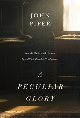 A Peculiar Glory (Paperback)