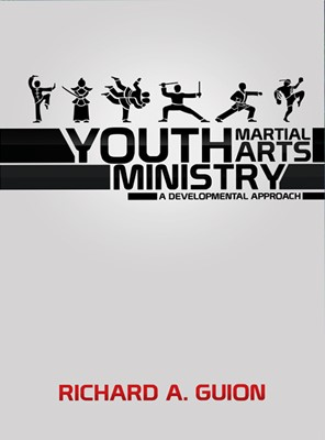 Youth Martial Arts Ministry (Soft Cover)