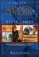 New Manners & Customs of Bible Times (Hard Cover)