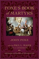 Foxes Book of Martyrs - HC (Hard Cover)
