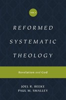 Reformed Systematic Theology, Volume 1 (Hard Cover)