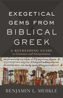Exegetical Gems from Biblical Greek (Paperback)