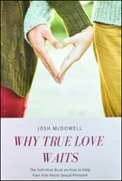 Why True Love Waits (Soft Cover)