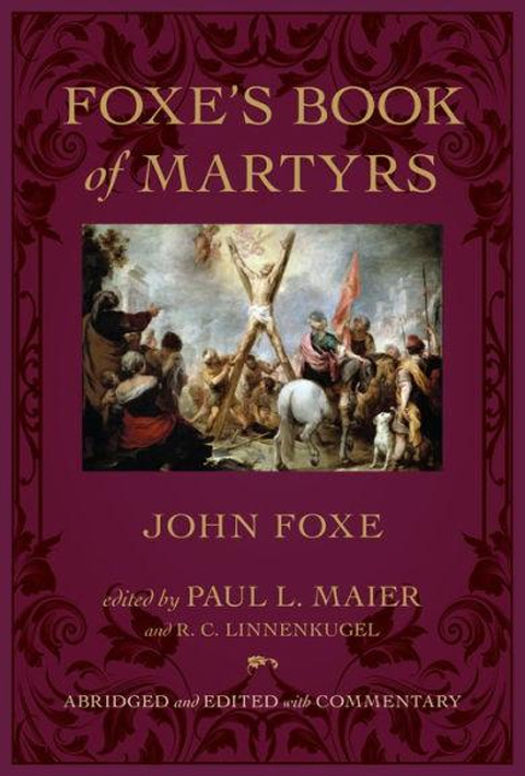 Foxes Book of Martyrs - HC