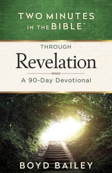 Two Minutes in the Bible Through Revelation