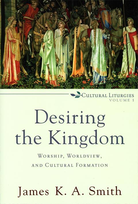 Desiring the Kingdom